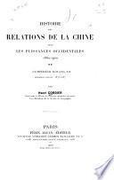 Histoire des relations de la Chine avec les puissances occidentales ...