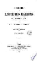 Histoire des républiques italiennes du moyen age, 5
