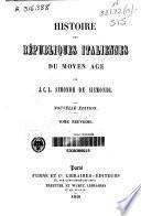 Histoire des républiques italiennes du moyen age