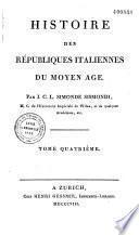 Histoire des républiques italiennes du Moyen-âge