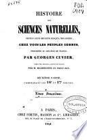 Histoire des sciences naturelles, depuis leur origine jusquà nos jours, chez tous les peuples connus ...