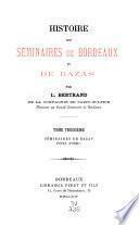 Histoire des séminaires de Bordeaux et de Bazas