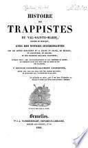 Histoire des trappistes du Val-Sainte-Marie, diocèse de Besançon