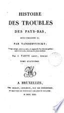 Histoire Des Troubles Des Pays-Bas