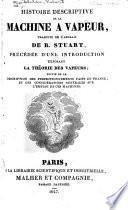 Histoire descriptive de la machine à vapeur