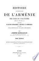 Histoire documentaire de l'Arménie des âges du paganisme (1410 av.-305 apr. J.-C.)