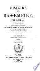 Histoire du Bas-Empire, en commençant à Constantin le grand. (Continuée par m. Brosset).