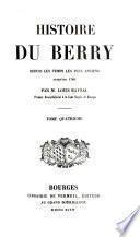Histoire du Berry depuis les temps les plus anciens jusqu'en 1789