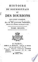Histoire du Bourbonnais et des Bourbons qui l'ont possédé