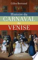 Histoire du carnaval de Venise