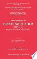 Histoire du droit de la guerre (1700-1819)
