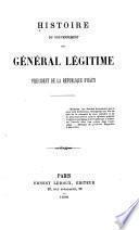 Histoire du gouvernement du général Légitime