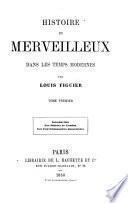 Histoire du merveilleux dans les temps modernes: Introduction. Les diables de Loudun, Les convulsionnaires jansénistes