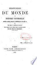 Histoire du monde ou histoire universelle, depuis Adam jusqu'au pontificat de Pie IX (1863)