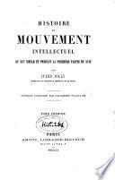 Histoire du mouvement intellectuel au 16e s. et pendant la première partie du 17e