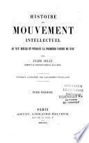 Histoire du mouvement intellectuel au XVIe siècle et pendant la première partie du XVIIe