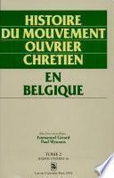Histoire du mouvement ouvrier chrétien en Belgique