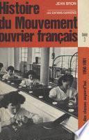 Histoire du mouvement ouvrier français (3) : La lutte des classes aujourd'hui (1950-1981)