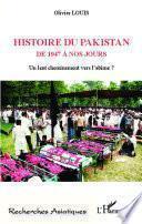 Histoire du Pakistan de 1947 à nos jours