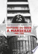 Histoire du rock à Marseille