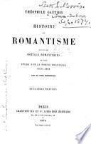 Histoire du romantisme, suivie de notices romantiques, et d'une étude sur la poésie française, 1830-1868