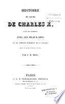 Histoire du sacre de Charles X, dans ses rapports avec les beaux-arts et les libertés publiques de la France