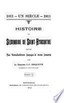 Histoire du Séminaire de Saint-Hyacinthe depuis sa fondation jusqu' à nos jours