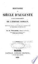 Histoire du siècle d'Auguste et de l'établissement de l'Empire romain