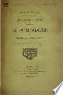 Histoire du théâtre de madame de Pompadour dit Théâtre des petits cabinets