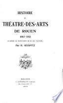 Histoire du Théâtre-des-Arts de Rouen, 1882-1913