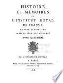 Histoire et mémoires de l'Institut royal de France, Classe d'histoire et de littérature ancienne