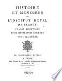 Histoire et memoires de l'Institut royale de France