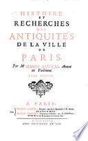 Histoire et recherches des antiquités de la ville de Paris