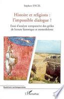 Histoire et religions : l'impossible dialogue ?