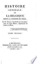 Histoire générale de la Belgique depuis la conquête de César