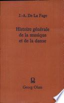 Histoire générale de la musique et de la danse