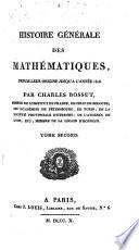 Histoire générale de mathématiques ... jusqu'a l'année 1808