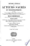 Histoire générale des auteurs sacrés et ecclésiastiques ...