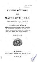 Histoire générale des mathématiques depuis leur origine jusqu'à l'année 1808