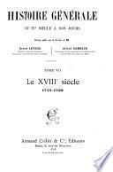 Histoire générale du IVe siècle à nos jours: Le XVIIIe siècle, 1715-1788