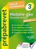 Histoire-Géographie Éducation civique 3e - Prépabrevet Cours & entraînement