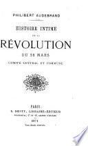Histoire intime de la révolution du 18 mars