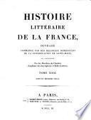 Histoire litéraire de la France ou l'on traite de l'origine et du progres, de la decadence ...