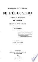 Histoire littéraire de l'éducation morale et religieuse en France et dans la Suisse romande