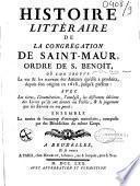 Histoire littéraire de la congrégation de Saint-Maur, ordre de Saint-Benoït...