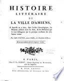 Histoire littéraire de la ville d'Amiens