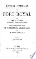 Histoire littéraire de Port-Royal par Dom Charles Clémencet