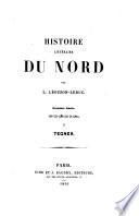 Histoire littéraire du Nord. pt. I.