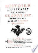 Histoire littéraire du règne de Louis XIV