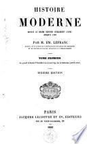Histoire moderne depuis le grand schisme d'occident (1378) jusqu'à 1789